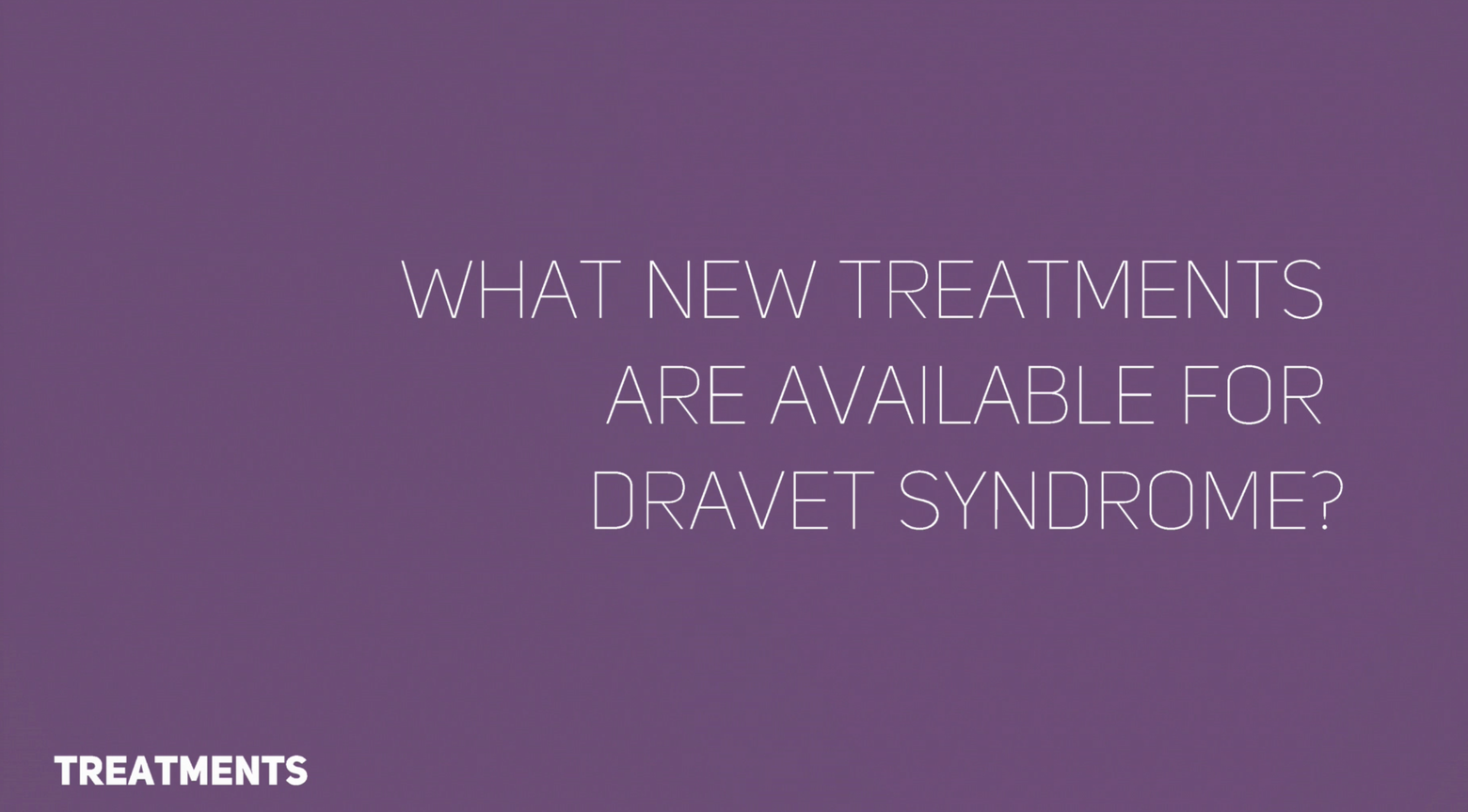 New and emerging treatments for seizures in DS.
