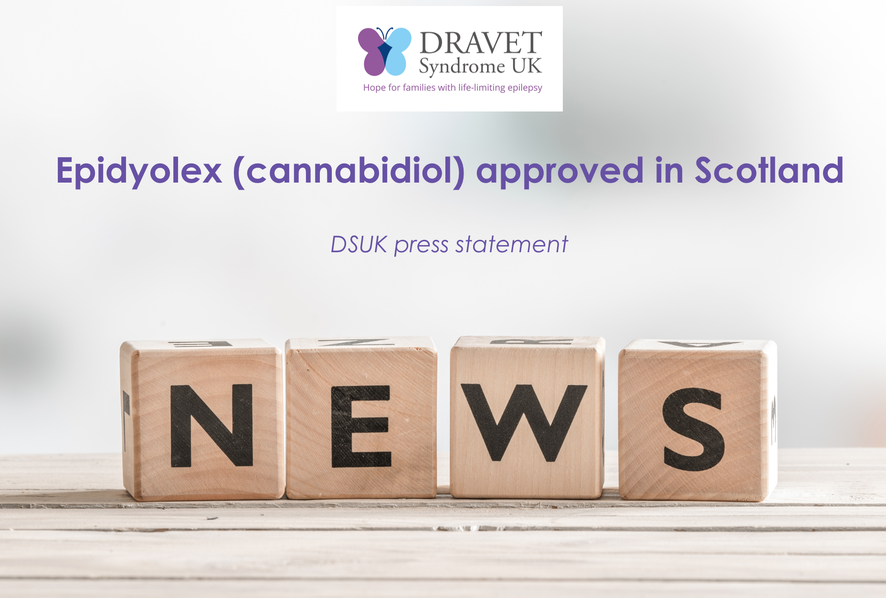 Cannabidiol (Epidyolex) approved in Scotland for individuals living with Dravet Syndrome, a life-limiting epilepsy
